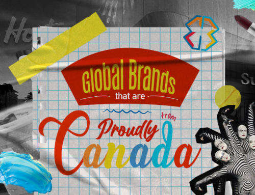 Global Brands That Are Proudly From Canada