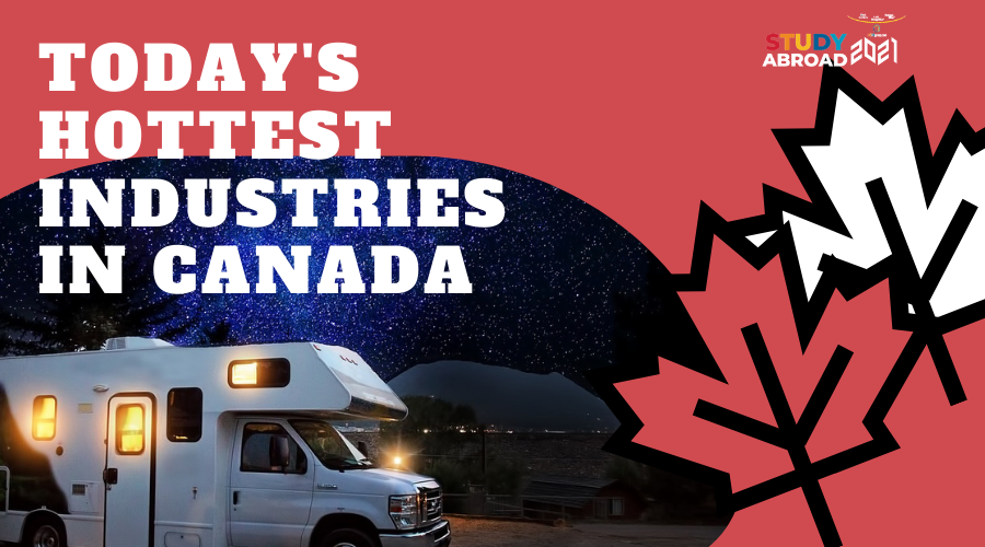 Today's Hottest Industries in Canada